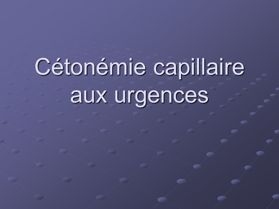 Cétonémie capillaire aux urgences