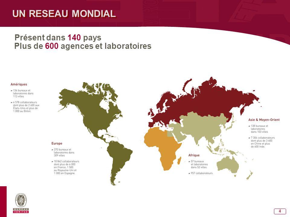 Plus de 600 agences et laboratoires