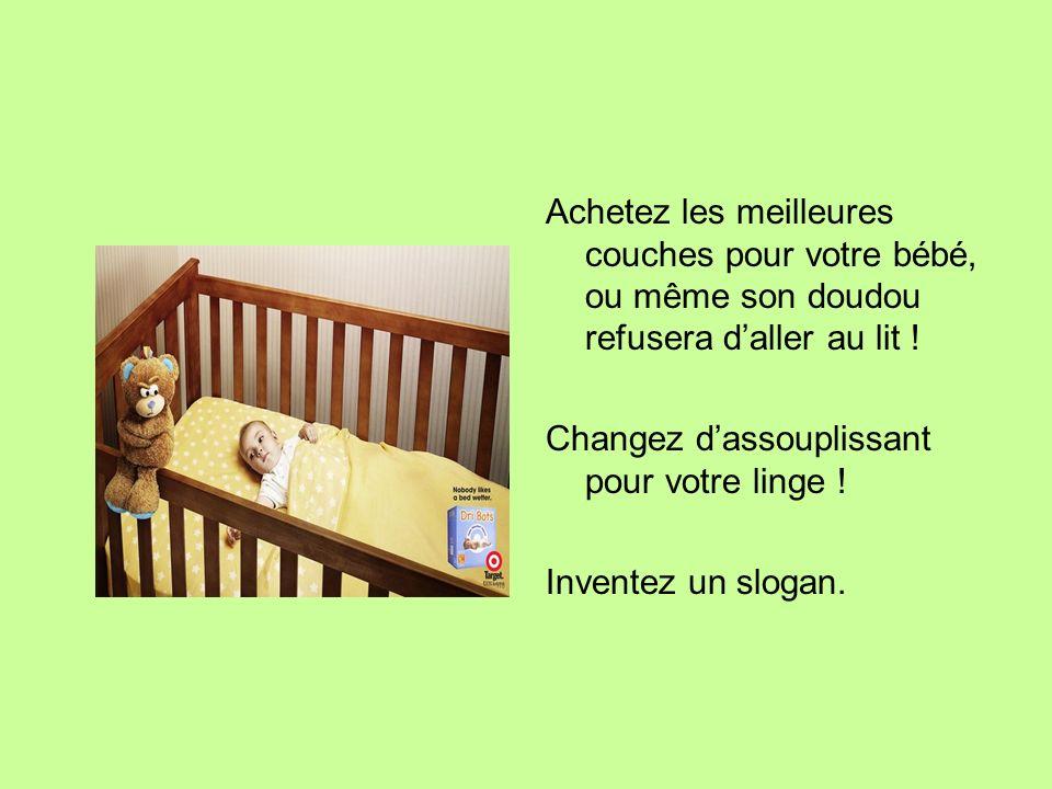 Achetez les meilleures couches pour votre bébé, ou même son doudou refusera d'aller au lit !