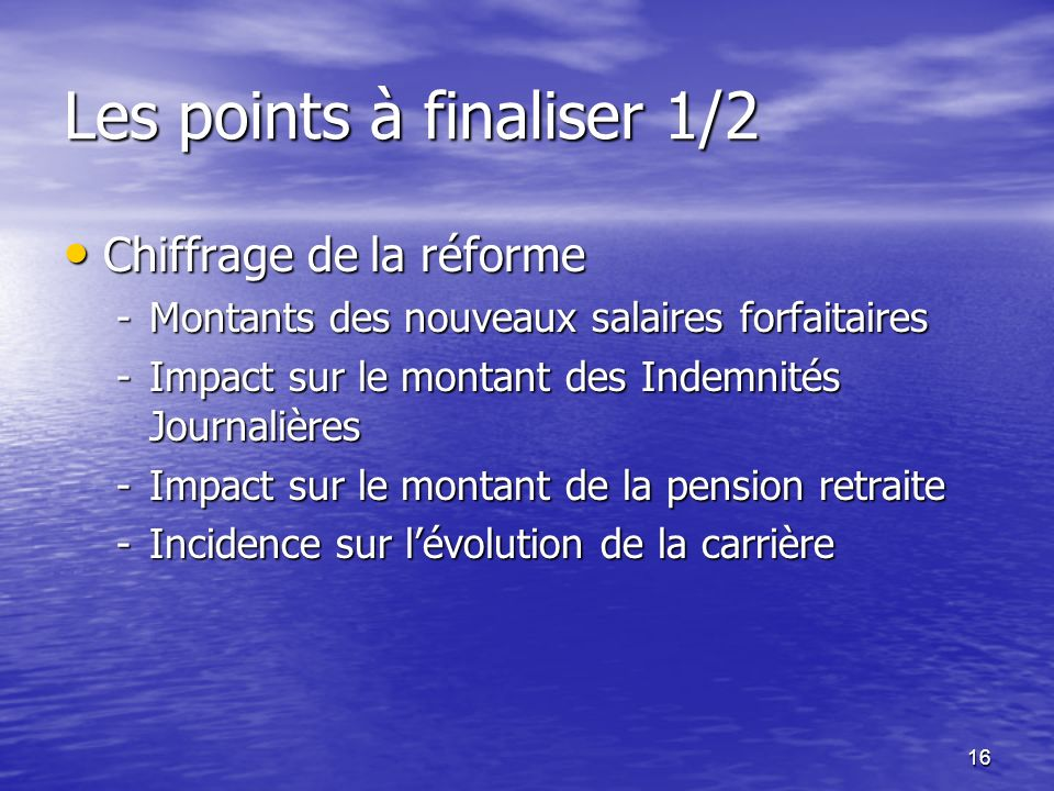 Les points à finaliser 1/2