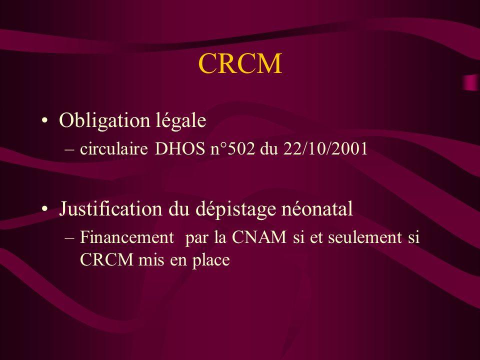 CRCM Obligation légale Justification du dépistage néonatal