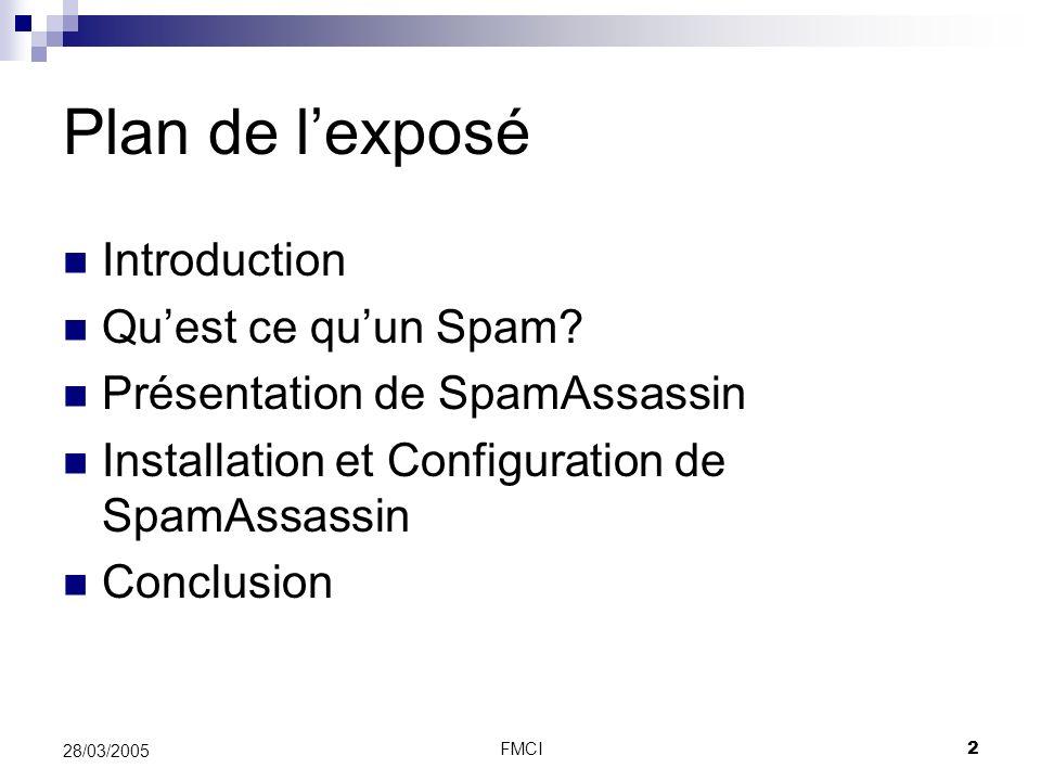 Plan de l'exposé Introduction Qu'est ce qu'un Spam