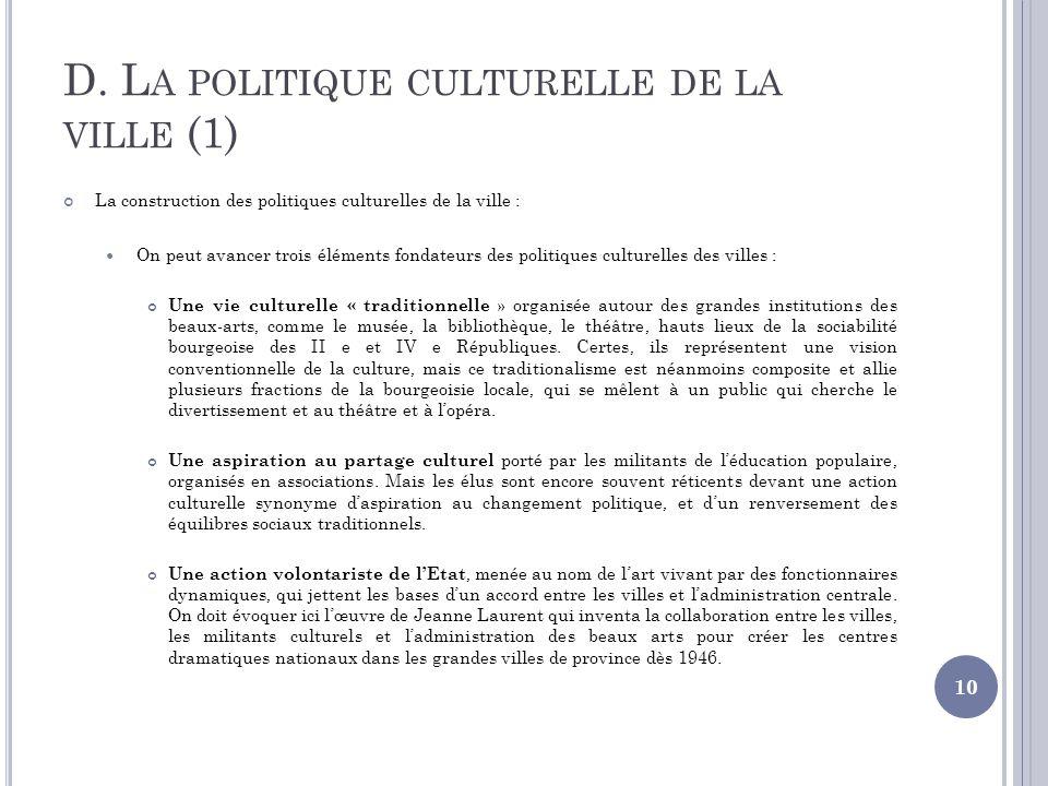 D. La politique culturelle de la ville (1)