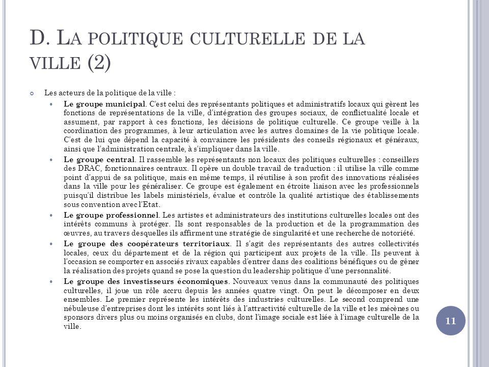 D. La politique culturelle de la ville (2)