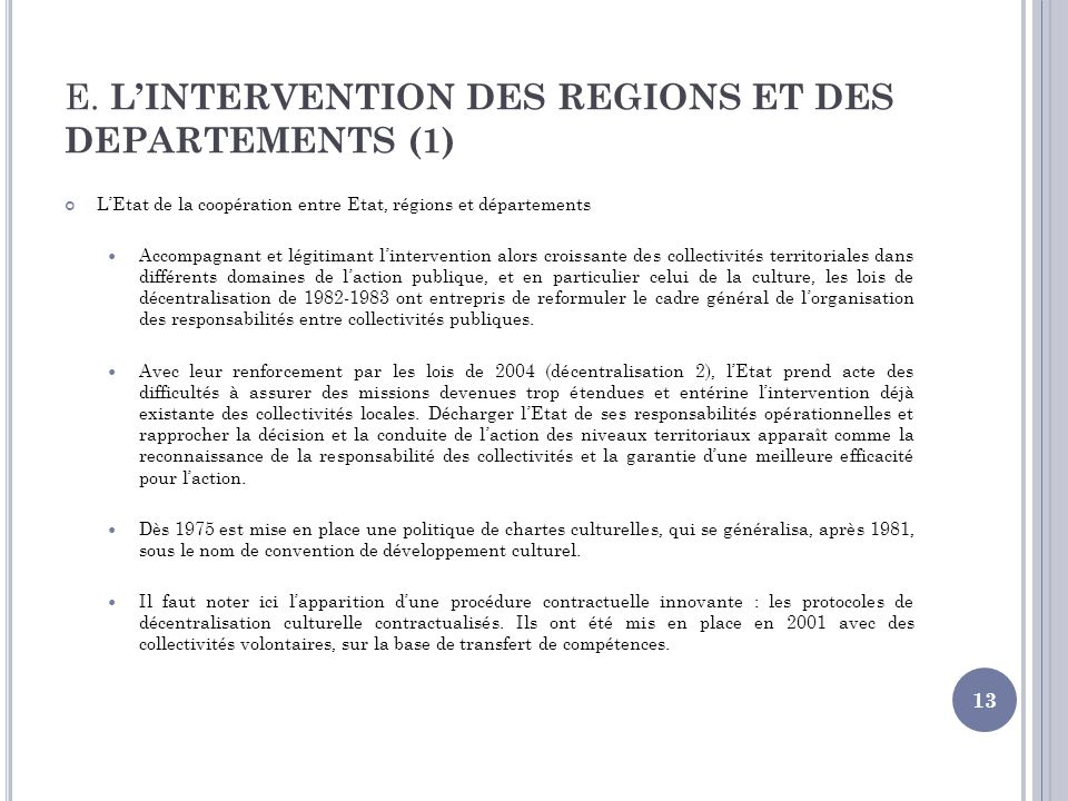 E. L'INTERVENTION DES REGIONS ET DES DEPARTEMENTS (1)