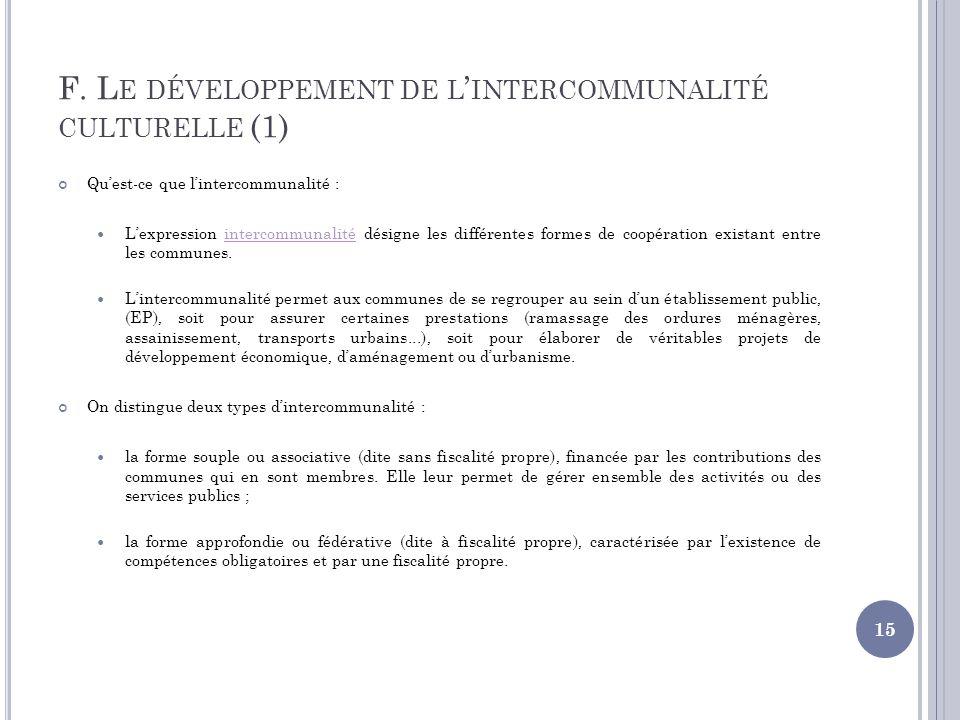 F. Le développement de l'intercommunalité culturelle (1)
