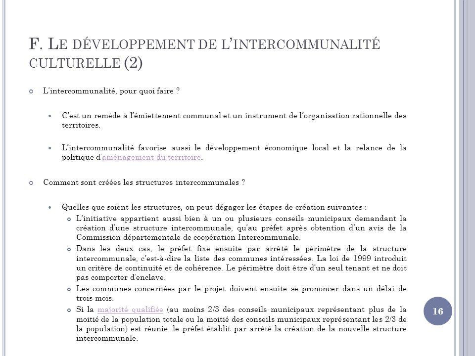 F. Le développement de l'intercommunalité culturelle (2)