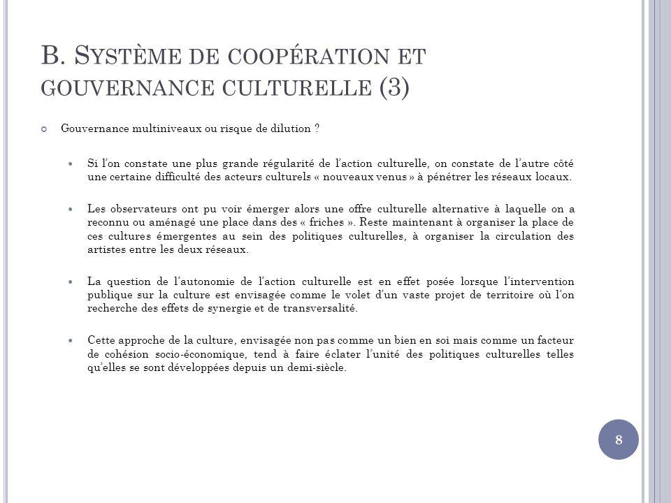 B. Système de coopération et gouvernance culturelle (3)