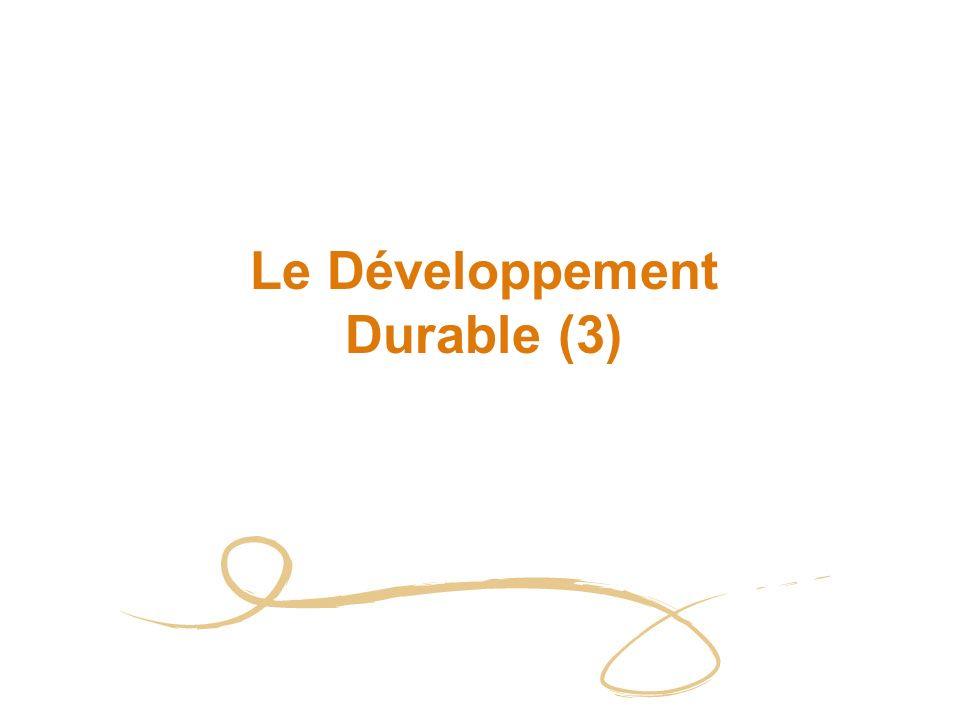 Le Développement Durable (3)
