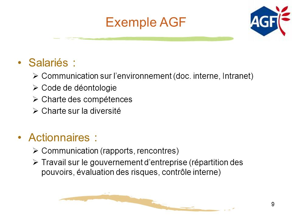 Exemple AGF Salariés : Actionnaires :