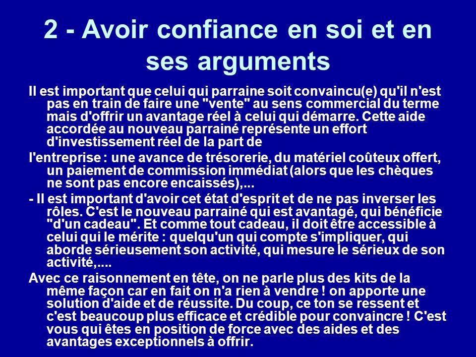 2 - Avoir confiance en soi et en ses arguments