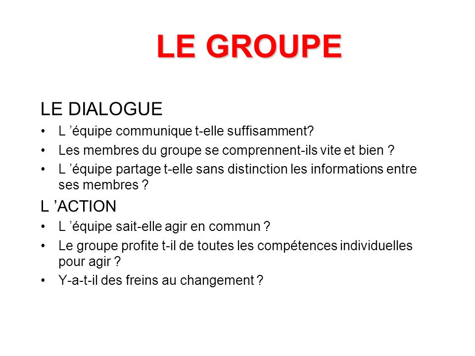 LE GROUPE LE DIALOGUE L 'ACTION