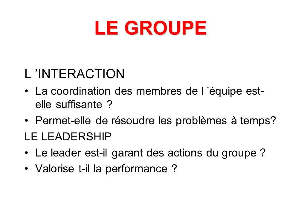 LE GROUPE L 'INTERACTION