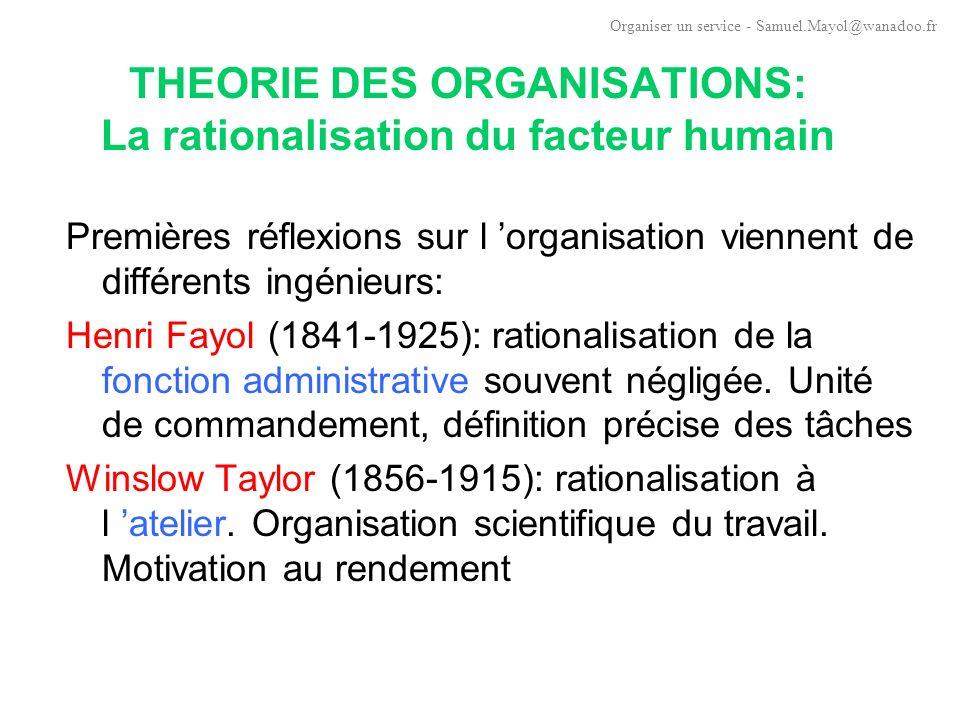 THEORIE DES ORGANISATIONS: La rationalisation du facteur humain