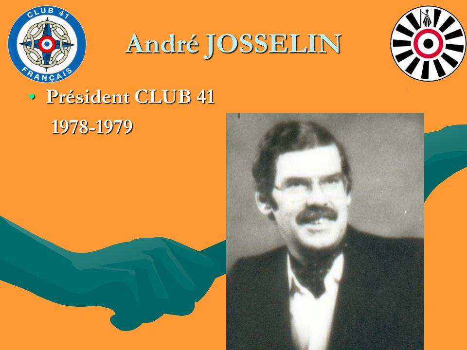 André JOSSELIN Président CLUB 41 1978-1979