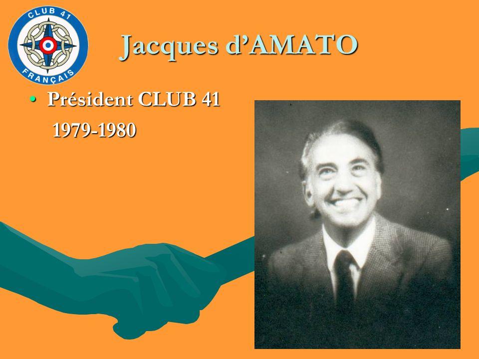 Jacques d'AMATO Président CLUB 41 1979-1980