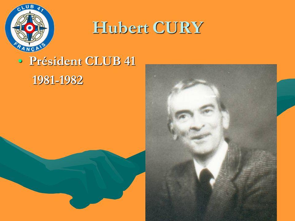 Hubert CURY Président CLUB 41 1981-1982