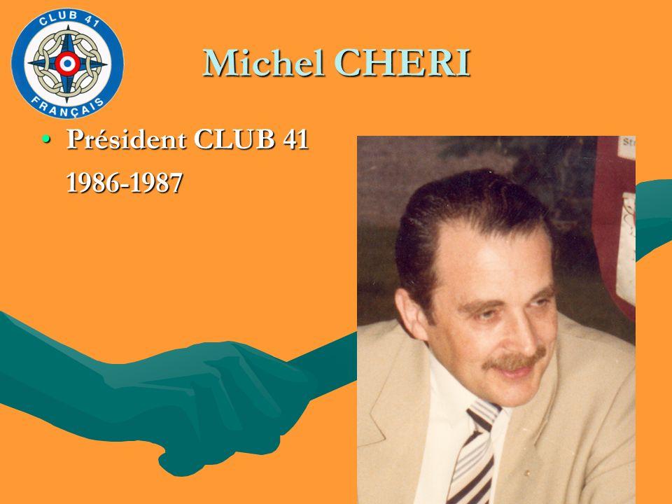 Michel CHERI Président CLUB 41 1986-1987