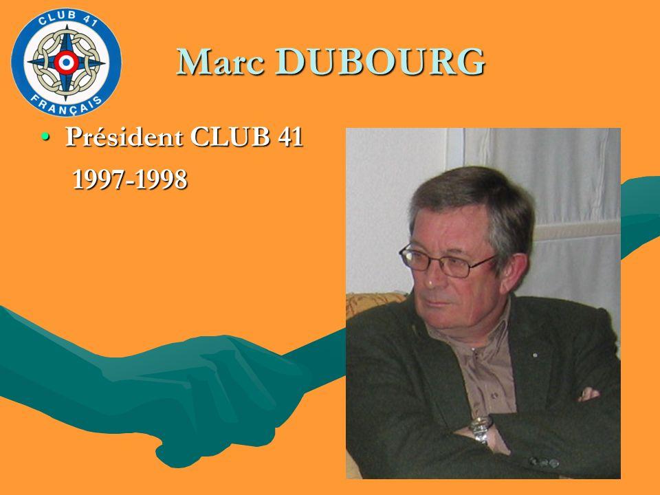 Marc DUBOURG Président CLUB 41 1997-1998