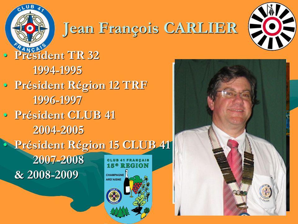 Jean François CARLIER Président TR 32 1994-1995