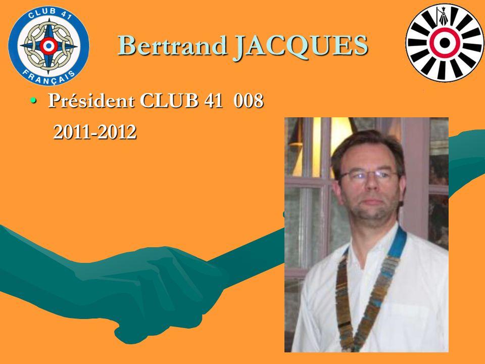 Bertrand JACQUES Président CLUB 41 008 2011-2012