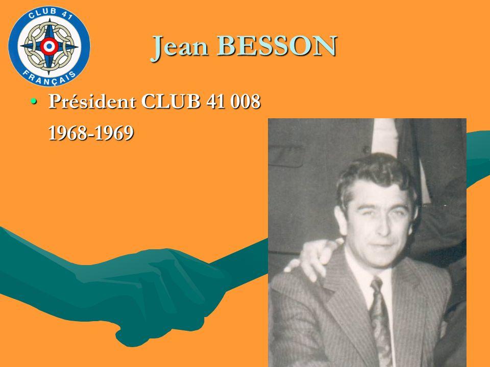 Jean BESSON Président CLUB 41 008 1968-1969