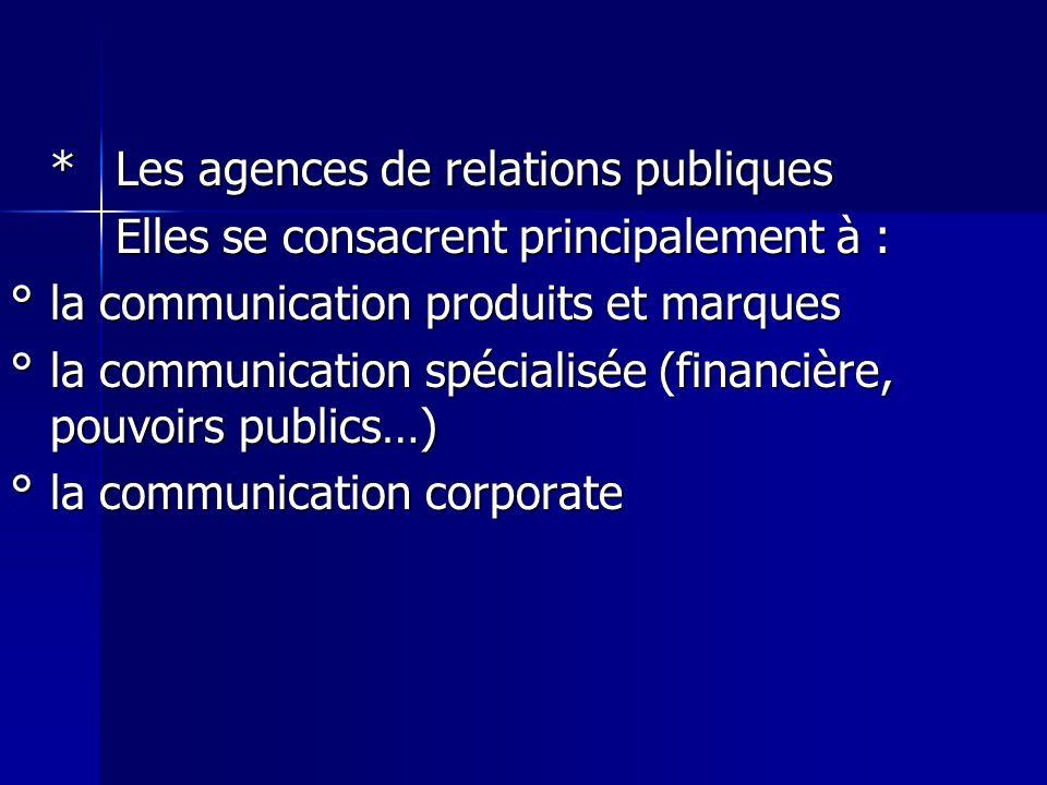 * Les agences de relations publiques