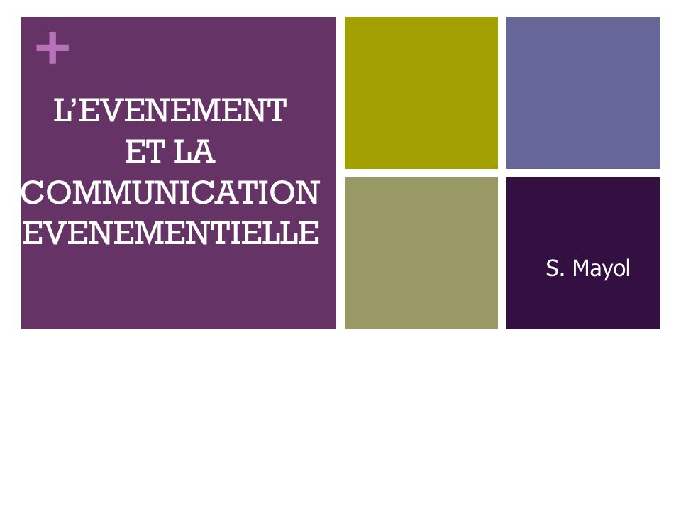 L'EVENEMENT ET LA COMMUNICATION EVENEMENTIELLE