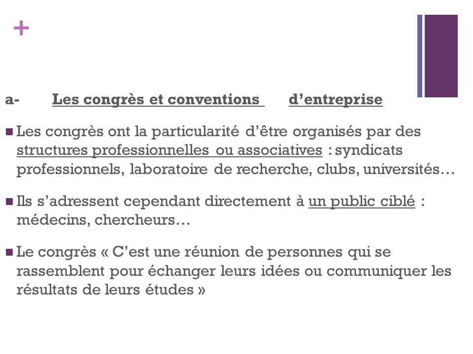 a- Les congrès et conventions d'entreprise
