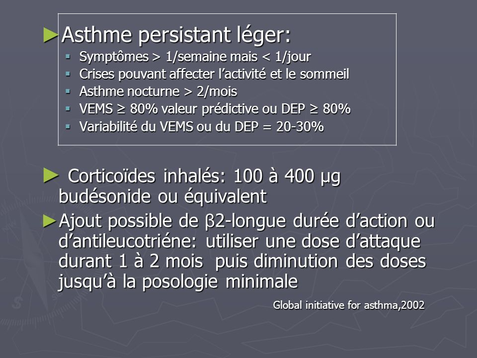 Asthme persistant léger: