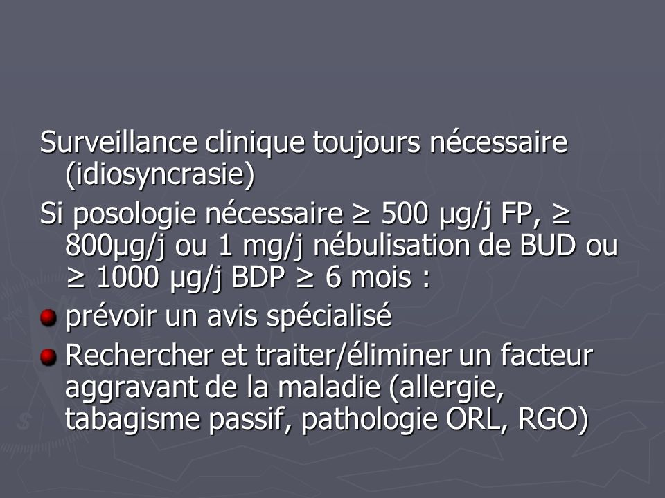 Surveillance clinique toujours nécessaire (idiosyncrasie)