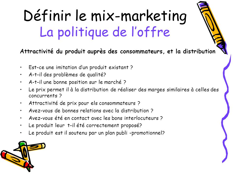 Définir le mix-marketing La politique de l'offre