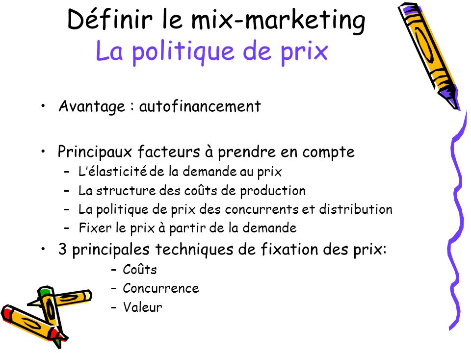 Définir le mix-marketing La politique de prix