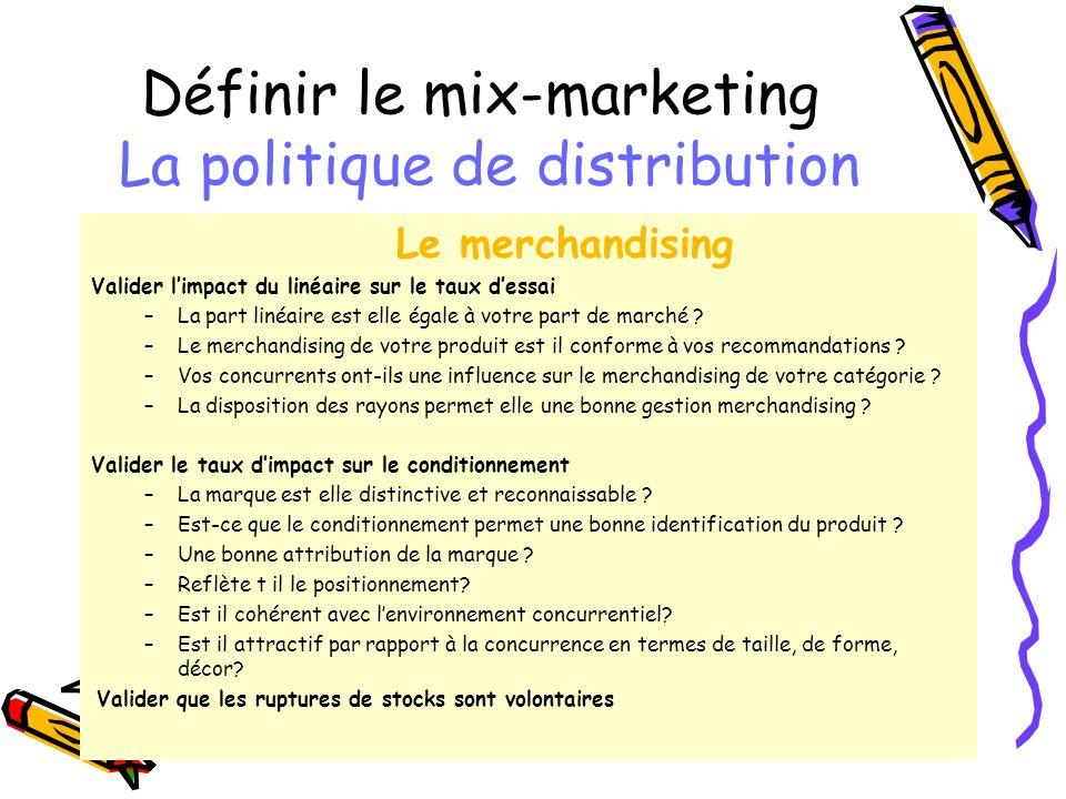 Définir le mix-marketing La politique de distribution