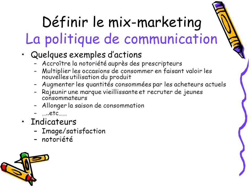 Définir le mix-marketing La politique de communication