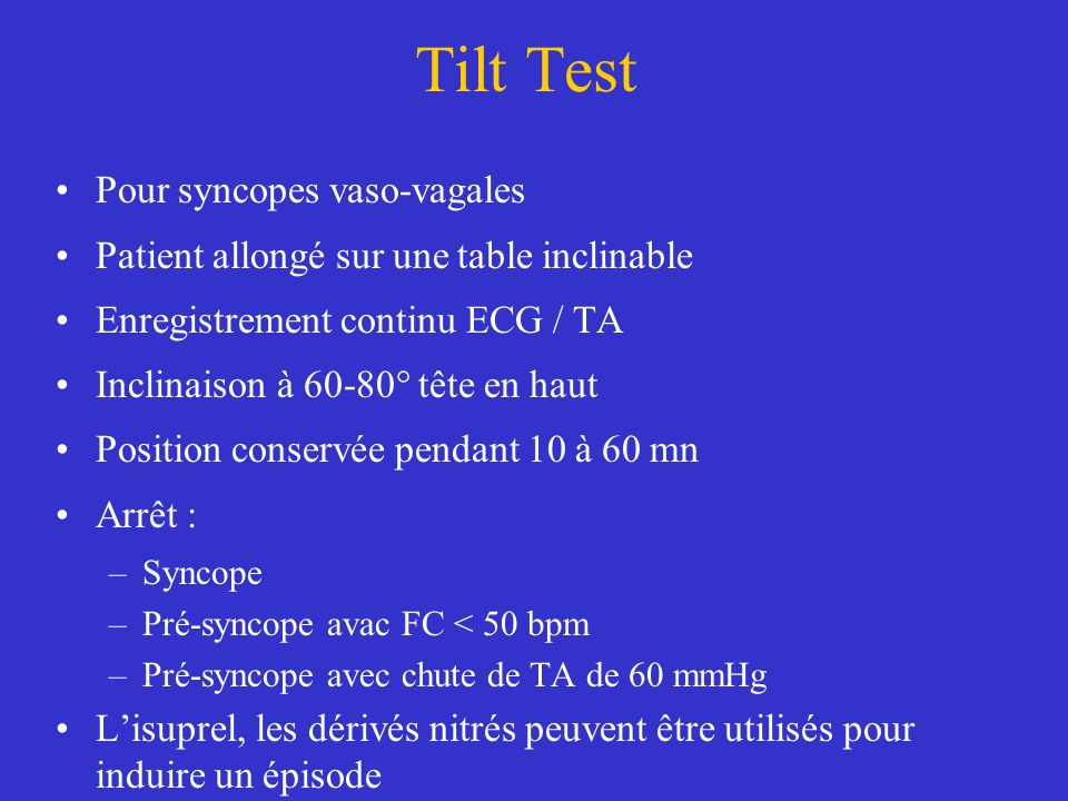 Tilt Test Pour syncopes vaso-vagales