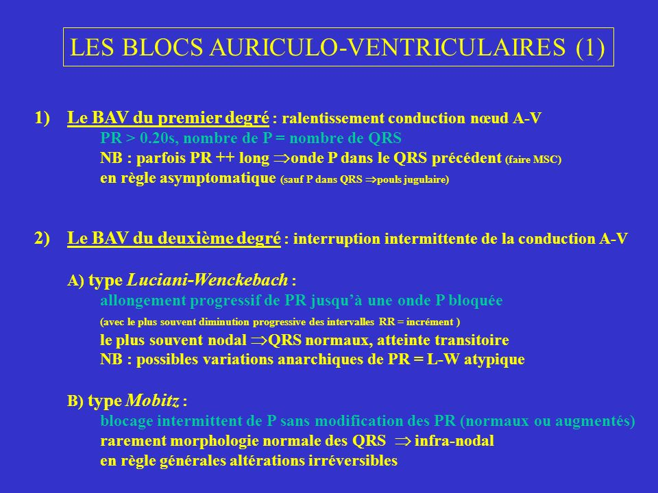 LES BLOCS AURICULO-VENTRICULAIRES (1)