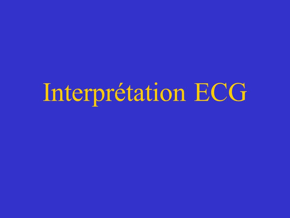 Interprétation ECG