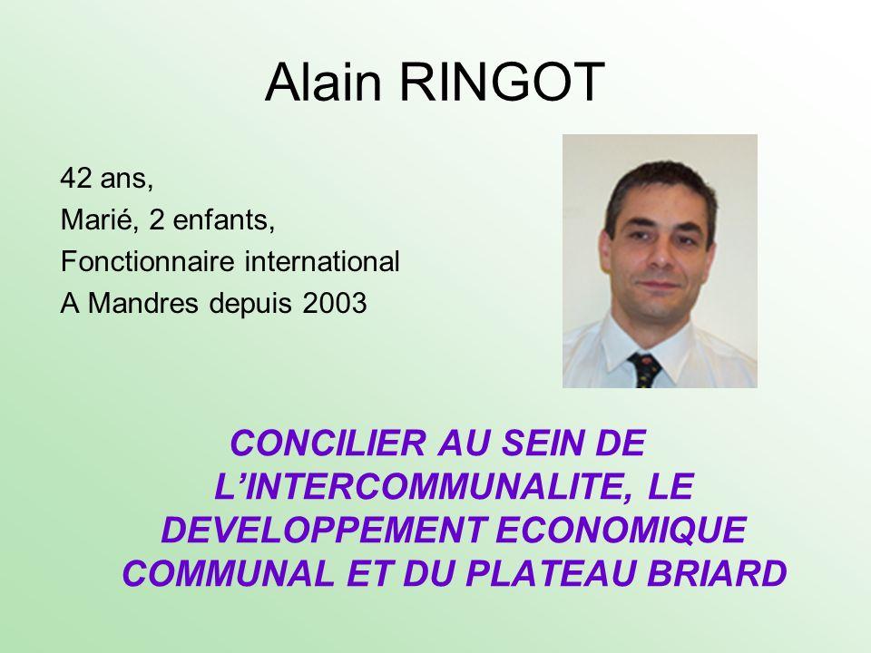 Alain RINGOT42 ans, Marié, 2 enfants, Fonctionnaire international A Mandres depuis 2003