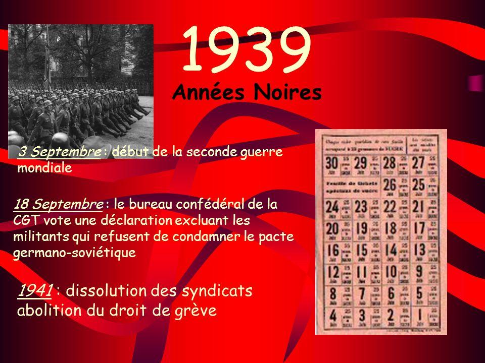 1939 Années Noires. 3 Septembre : début de la seconde guerre mondiale.