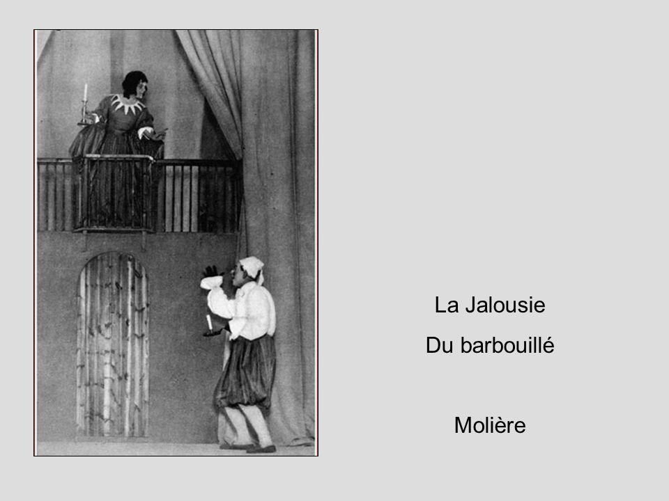 La Jalousie Du barbouillé Molière