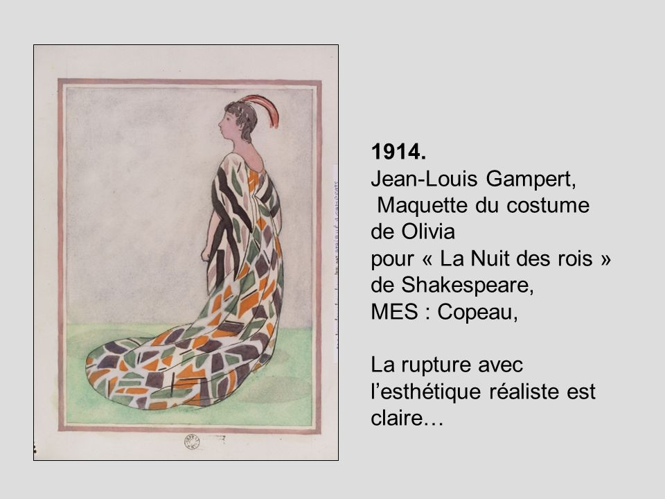 1914. Jean-Louis Gampert, Maquette du costume de Olivia. pour « La Nuit des rois » de Shakespeare,