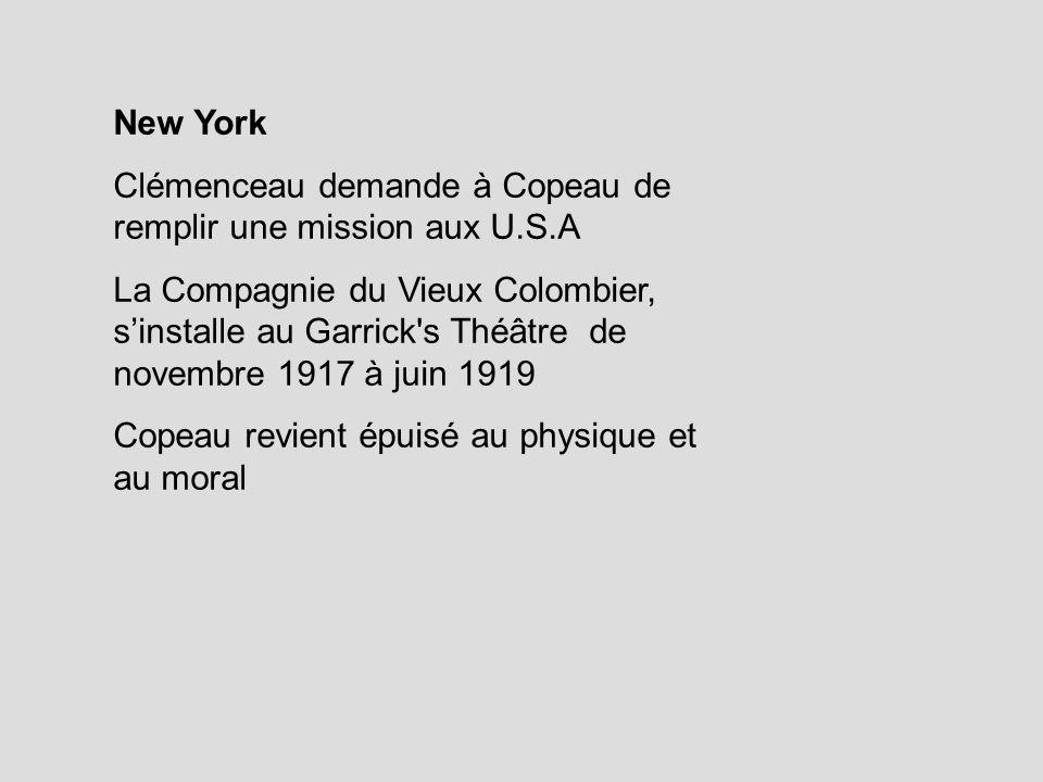 New YorkClémenceau demande à Copeau de remplir une mission aux U.S.A.