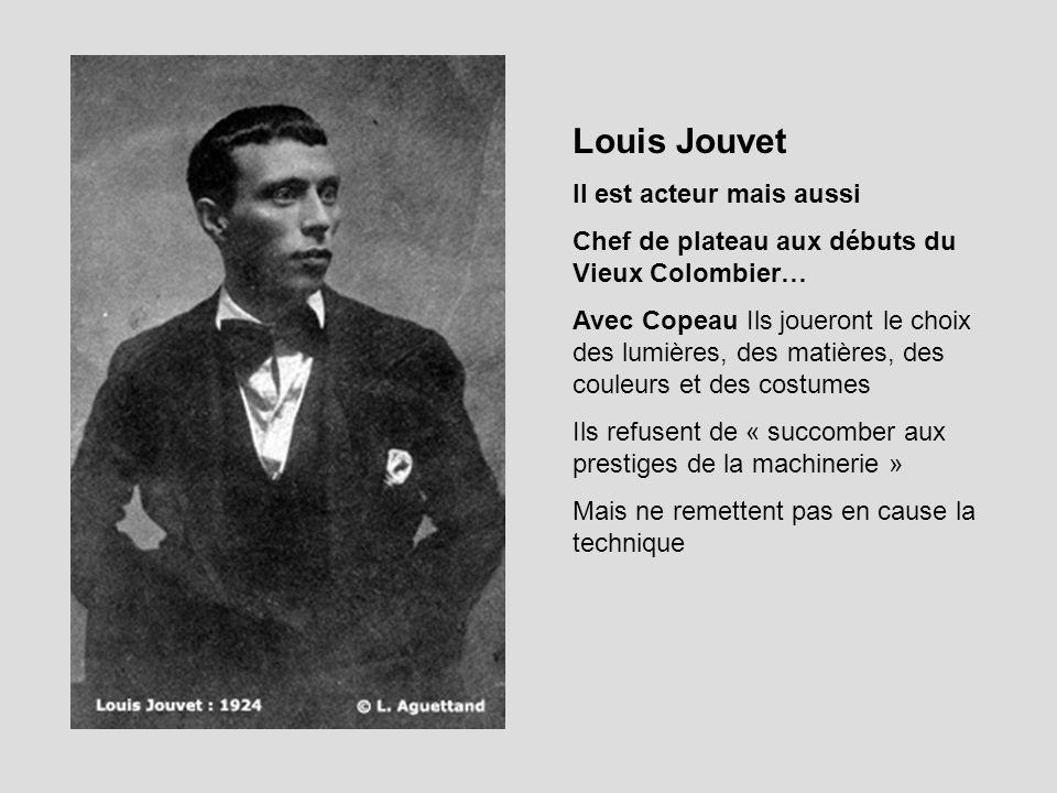 Louis Jouvet Il est acteur mais aussi