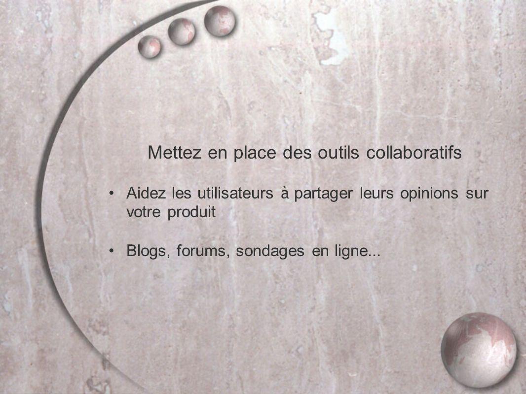 Mettez en place des outils collaboratifs