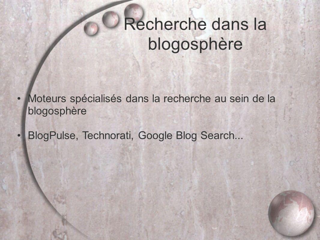 Recherche dans la blogosphère