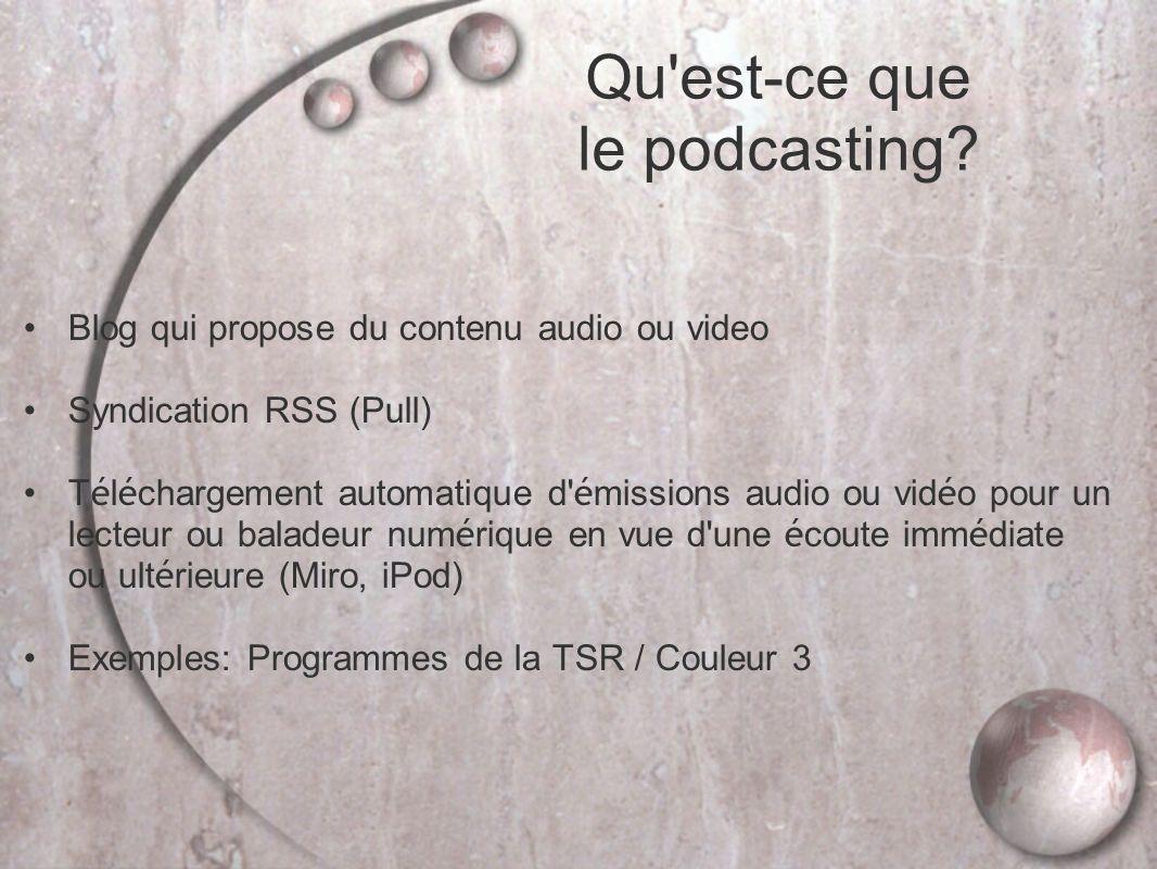 Qu est-ce que le podcasting