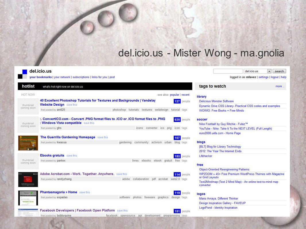 del.icio.us - Mister Wong - ma.gnolia
