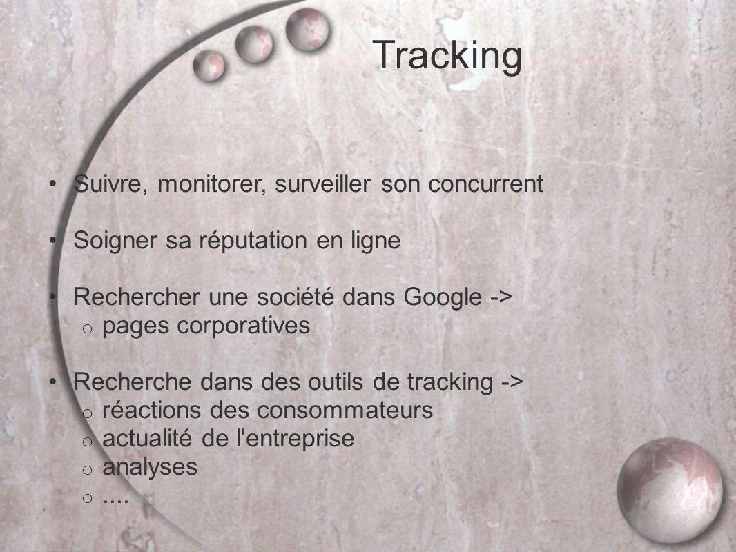 Tracking Suivre, monitorer, surveiller son concurrent