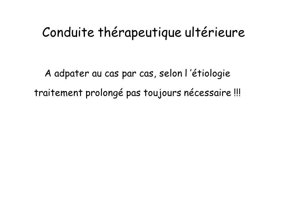 Conduite thérapeutique ultérieure